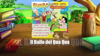 Il Ballo del Qua Qua [BIMBO SUPER HITS]