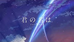 "Your Name opening ""Dream Lantern"" extended"