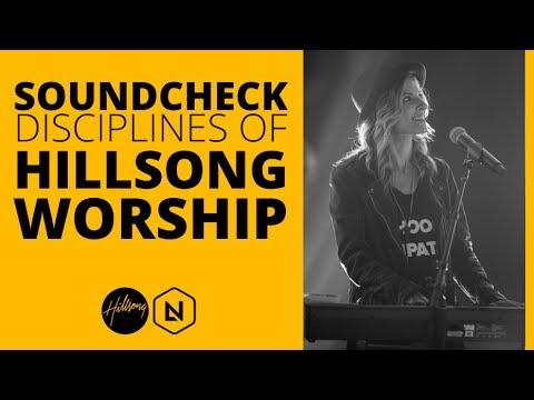 Soundcheck Disciplines of Hillsong Worship | Hillsong Leadership Network