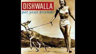 D̲i̲shwalla - Pet Your Friends (Full Album)