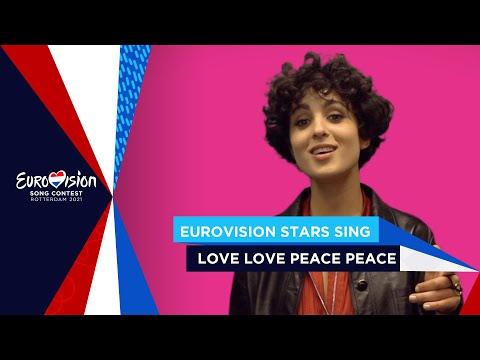 Eurovision 2021 Stars sing Love Love Peace Peace