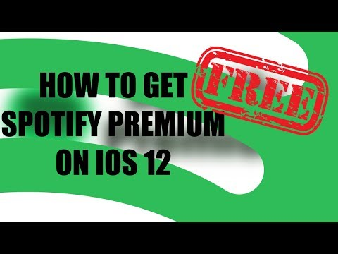 HOW TO GET SPOTIFY PREMIUM FOR FREE IOS 12