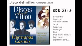Lágrimas De Cristal  - Hermanos Carrion