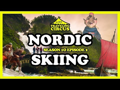 LINE Traveling Circus 10.2: Nordic Skiing Part 1