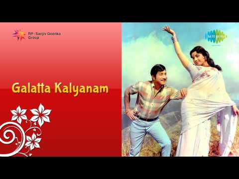 Galatta Kalyanam is listed (or ranked) 7 on the list The Best Sivaji Ganesan Movies