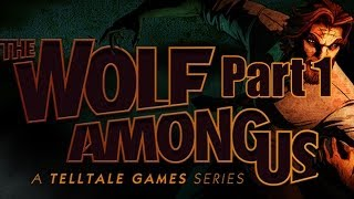 The Wolf Among Us Walkthrough PC Gameplay Episode 1 Faith - Part 1 - Woody the Woodsman
