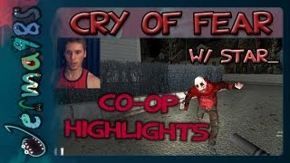 Cry of Fear: Co-op Highlights - Look Out For Those Zoombies! [w/ STAR_]