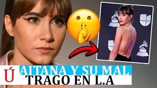 ¡Qué fuerte! Aitana desvela lo mal que lo pasó en la gala de los Grammy Latinos 2019