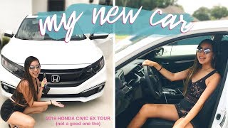 my brand new whip // 2019 HONDA CIVIC EX TOUR