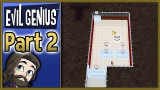 Evil Genius Gameplay - Part 2 - Let