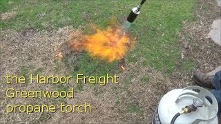 Reviewing The Harbor Freight Greenwood Propane Torch Youtube