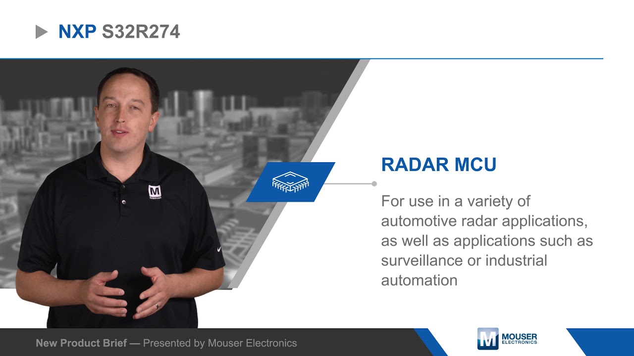 NXP Semiconductors S32R274 RADAR MCU — New Product Brief | Mouser