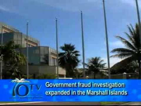 Government Fraud Investigation Expanded In The Marshall Islands - VIDEO