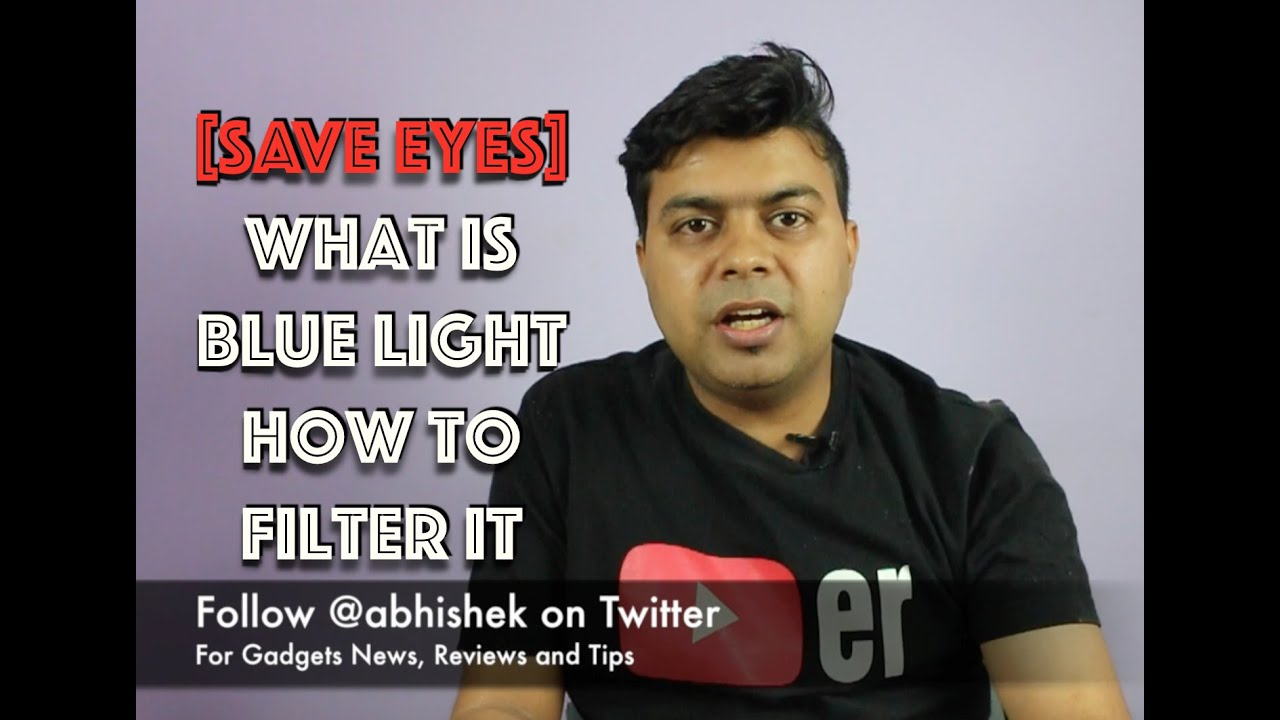 Hindi | Protect Your Eyes From Blue Light From Phone Display at Night | Gadgets To Use