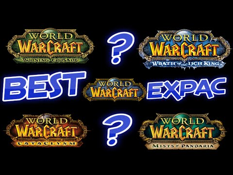 Which World of Warcraft Expansion was the Best?