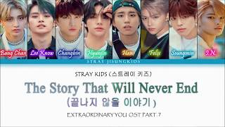 "Gambar cover [Extraordinary You OST Part. 7] STRAY KIDS - ""The Story That Will Never End"" 