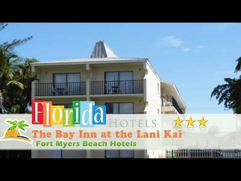 The Bay Inn At The Lani Kai - Fort Myers Beach Hotels, Florida