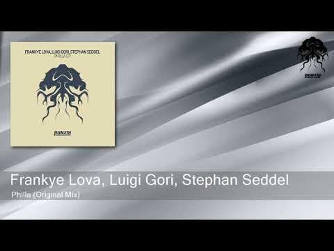 Frankye Lova, Luigi Gori, Stephan Seddel - Philla (Original Mix) [Bonzai Progressive]