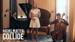 Rachel Platten - Collide | Moni Rose, Julian Auer, Sam Masghati Cover