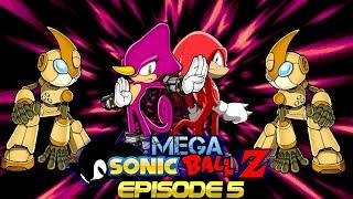Mega Sonic Ball Z Episode 5 Reboot
