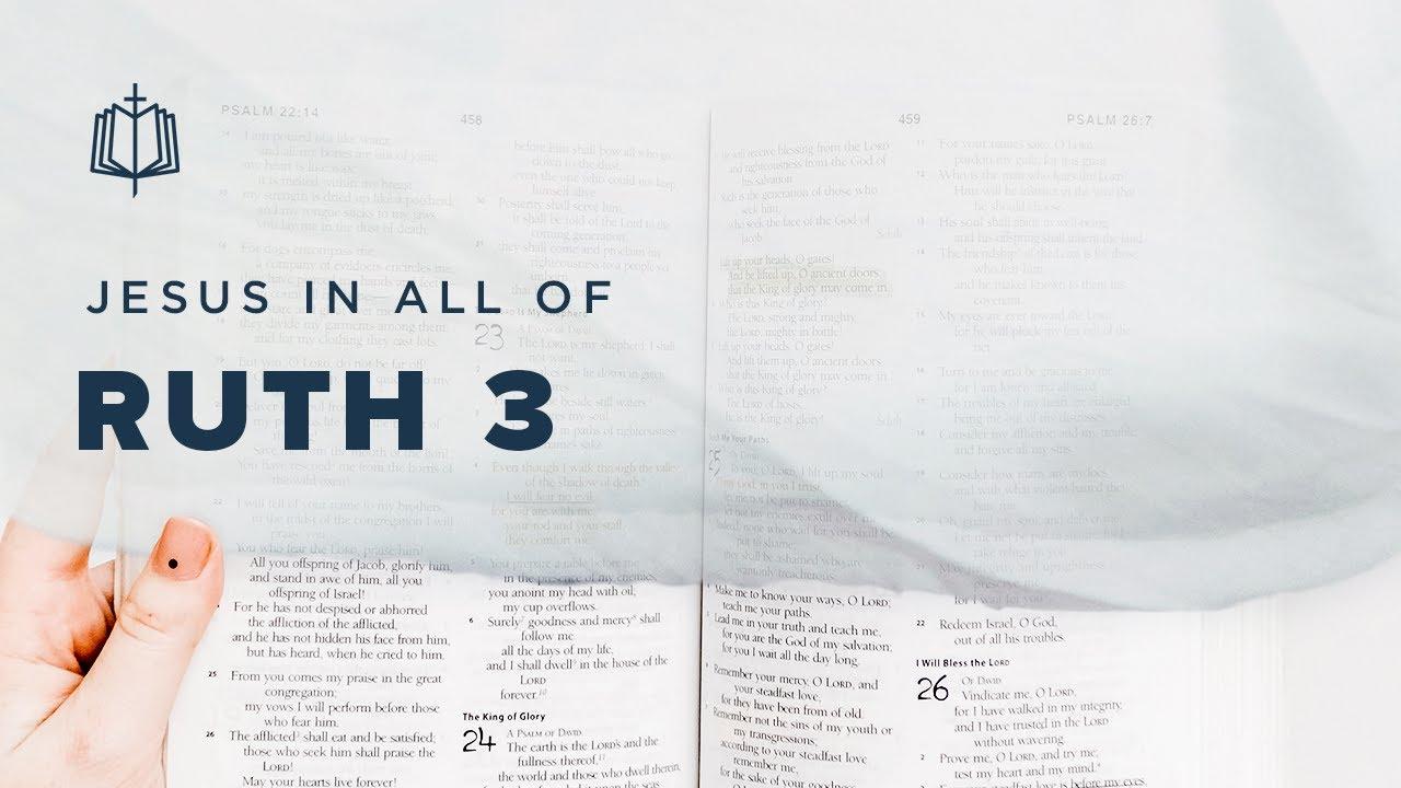 THE THRESHING FLOOR   Bible Study   Ruth 3