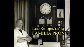 Los Relojes de la Familia Prone
