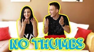 No thumbs challenge w/ House