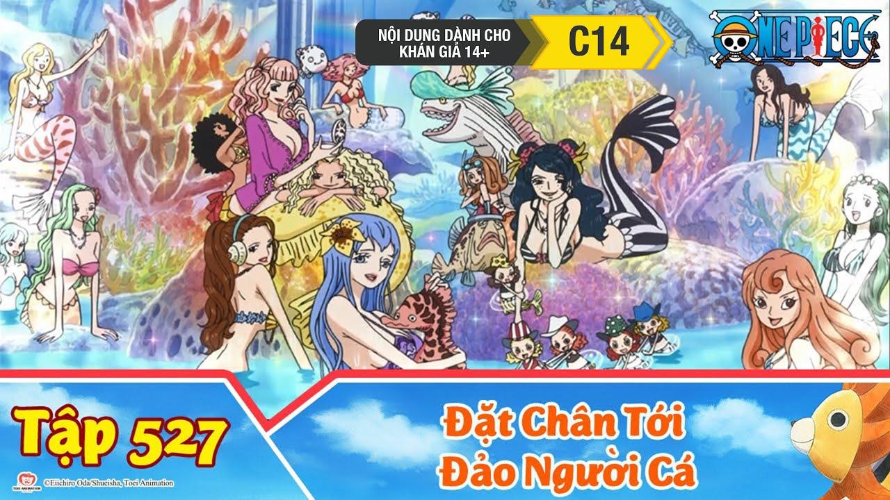 One Piece Best Cut Tập 527: Đặt Chân Tới Đảo Người Cá. Những Nàng Mỹ Nhân Ngư Xinh Đẹp