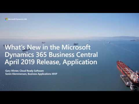 Whats new in the Microsoft Dynamics 365 Business Central April 2019 Release Application
