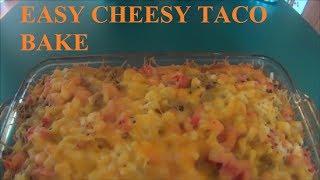 Easy Cheesy Taco Bake! Video Recipe!