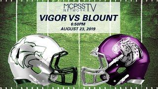 LIVE Vigor vs Blount 2019