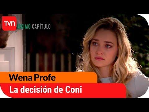 La decisión de Coni | Avance Wena Profe - E118