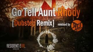 Go Tell Aunt Rhody [Dubstep Remix]