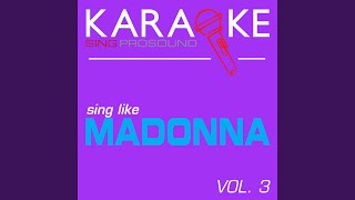 Justify My Love (In the Style of Madonna) (Karaoke Instrumental Version)