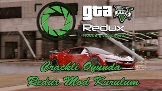 Crackli GTA 5 Redux Kurulum Türkçe