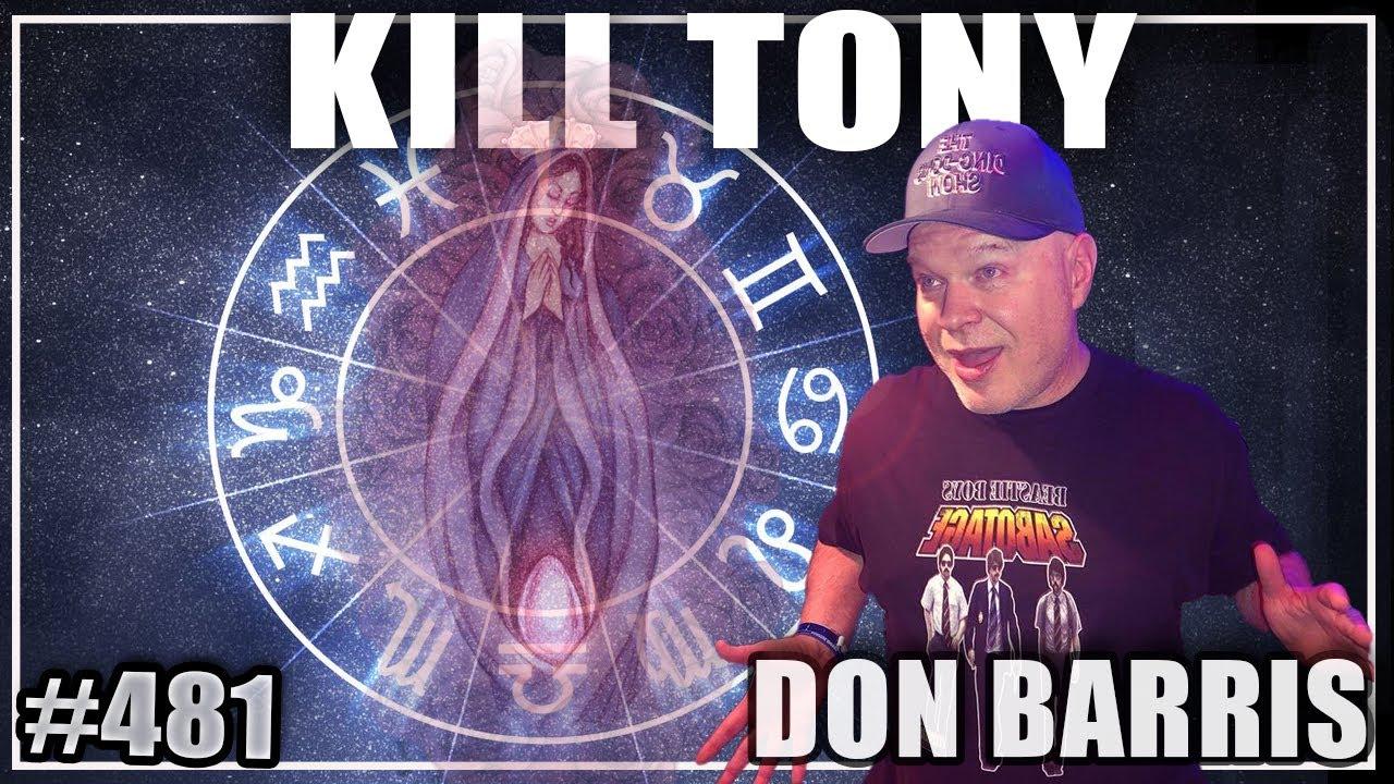 KILL TONY #481 - DON BARRIS