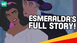 Esmeralda's FULL Story - Backstory & Quasimodo's Rejection Explained: Discovering Disney