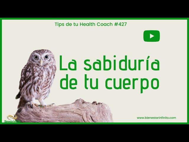 La sabiduría de tu cuerpo