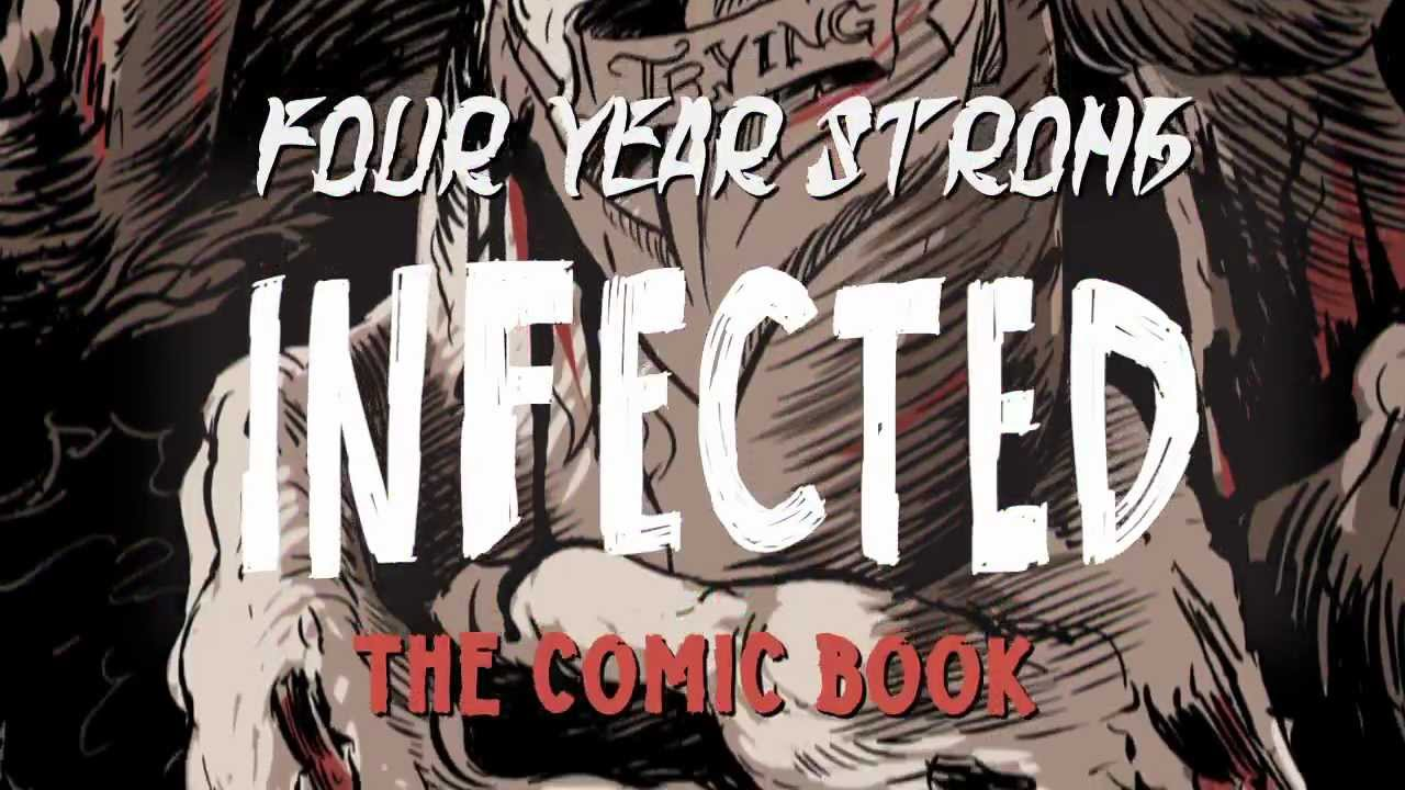Four Year Strong - Infected: The Comic Book