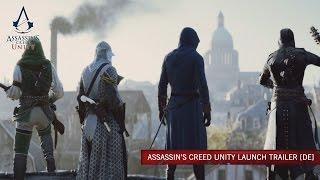 Assassin's Creed Unity Launch Trailer [DE]
