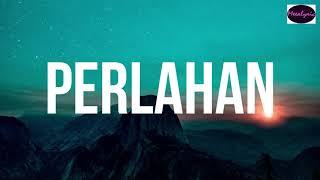 Download lagu Guyon Waton - Perlahan Cover Arvian Dwi | Lirik Indonesia