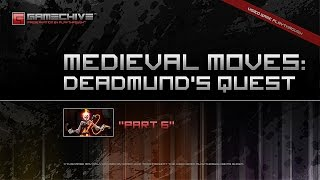 Medieval Moves: Deadmund's Quest (ps3) Gamechive (part 6)