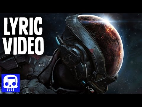 Mass Effect Andromeda Rap LYRIC VIDEO by JT Machinima -