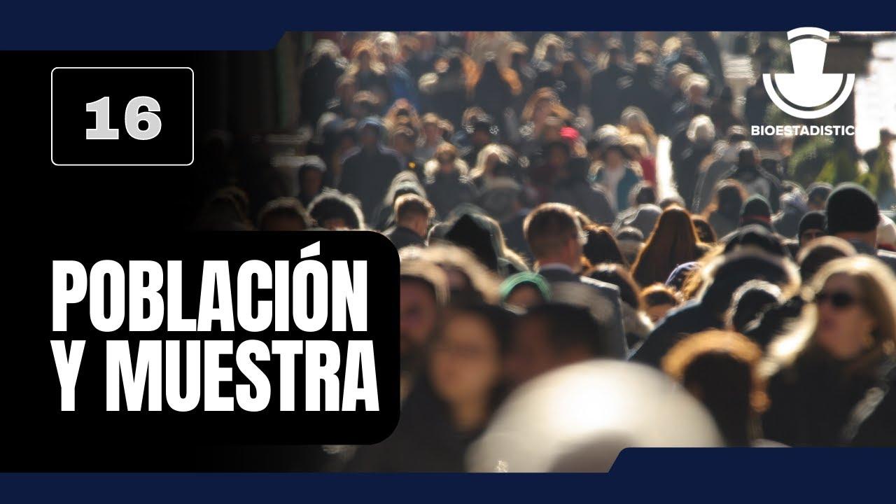 16. Población y muestra | Metodología de la investigación ...