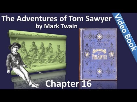 "Chapter 16 - The Adventures of Tom Sawyer by Mark Twain - First Pipes - ""I've Lost My Knife"""