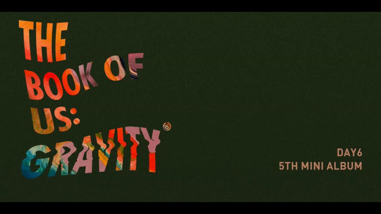 [中字] DAY6 (데이식스) - The Book of Us : Gravity - How to love