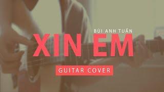 [ACOUSTIC GUITAR] Xin Em - Bùi Anh Tuấn (LYRIC)