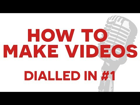 How To Start Making YouTube Videos - DIALLED IN #1
