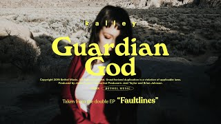 Guardian God - kalley | Faultlines
