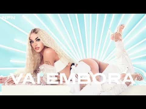 Pabllo Vittar - Vai Embora feat Ludmilla Áudio